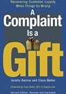 A complaint is a gift (Book Cover Thumbnail)