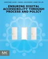 Ensuring Digital Accessibility through Process and Policy (Book Cover Thumbnail)